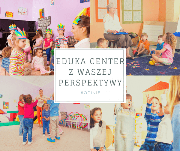 Eduka Center z waszej perspektywy